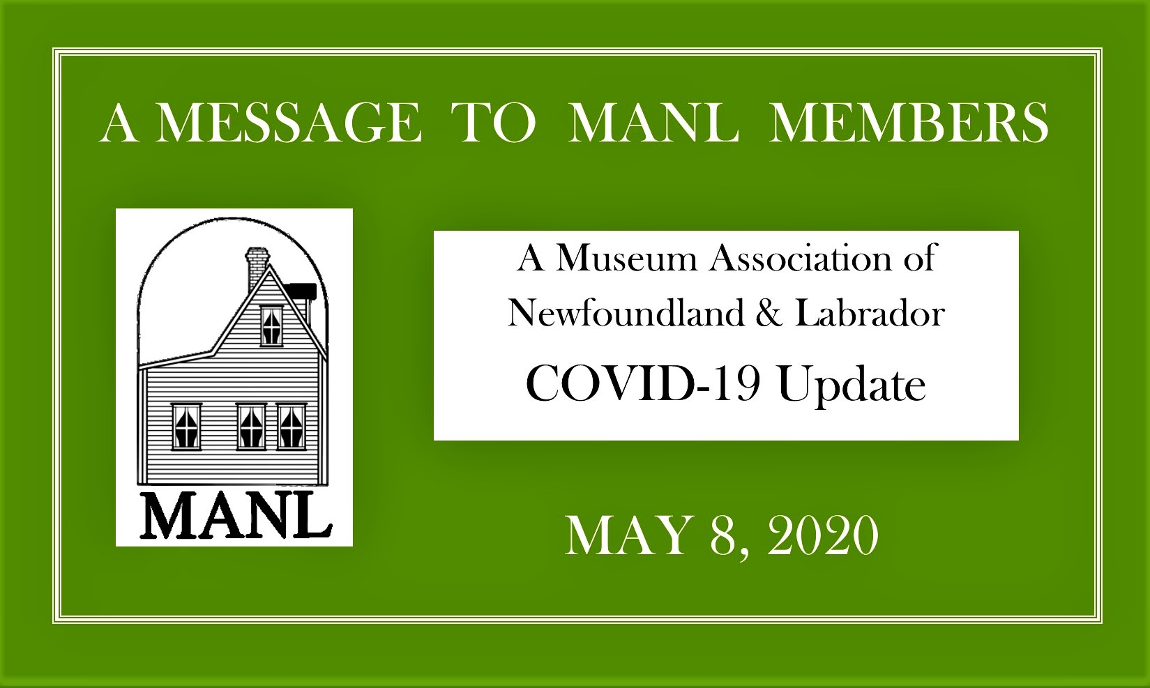 MESSAGE TO OUR MEMBERS May 8